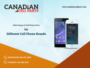 The Best Cell Phone Parts in Canada on Wholesale Offer